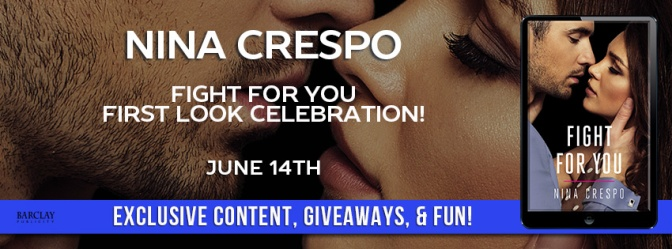 FIRST LOOK!! ~ FIGHT FOR YOU (Kingman Brothers #2) by Nina Crespo