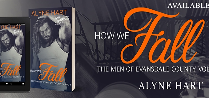 NEW RELEASE!!! ~ How We Fall by Alyne Hart