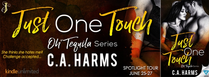 SPOTLIGHT TOUR!!! —>> Just One Touch by CA Harms