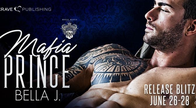 NEW RELEASE!!! ~ Mafia Prince by Bella J.