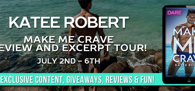 MAKE ME CRAVE, an all-new enemies to lovers story from Katee Robert is LIVE!