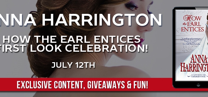 Here's Your First Look at Anna Harrington's HOW THE EARL ENTICES!